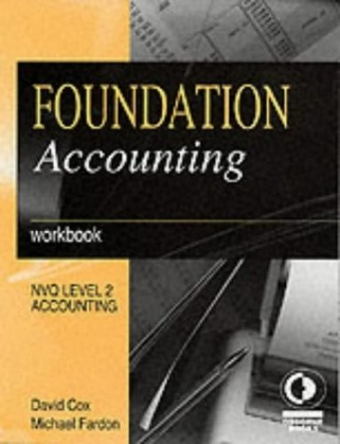 Foundation Accounting: Workbook by Michael Fardon