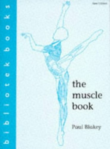 The Muscle Book by Paul Blakey