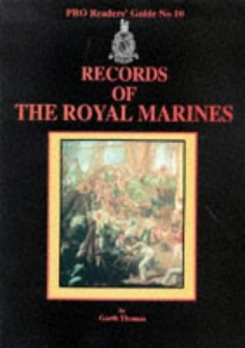 Records of the Royal Marines by Garth Thomas