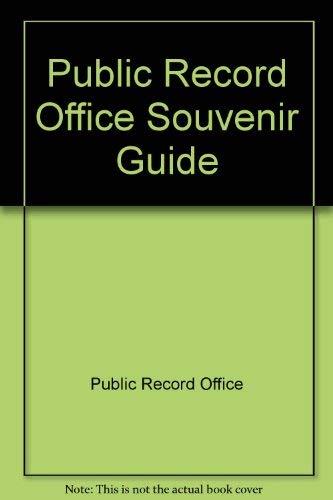 Public Record Office Souvenir Guide by Public Record Office