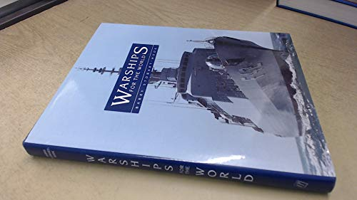 Warships for the World by Barry Stobart-Hook