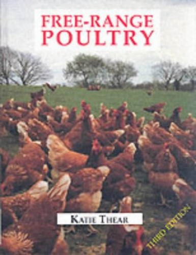 Free-range Poultry by Katie Thear