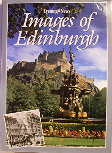 "Images of Edinburgh by ""Edinburgh Evening News"""