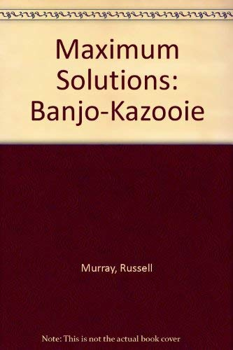Maximum Solutions: Banjo-Kazooie by Russell Murray