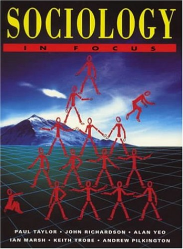 Sociology in Focus by Paul Taylor