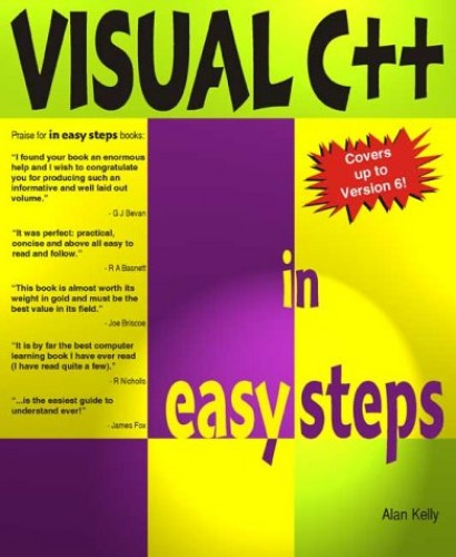 Visual C++ in Easy Steps: Covers New Version 5 by Alan Kelly