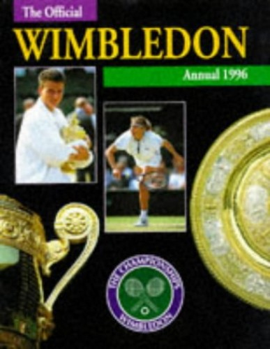 The Official Wimbledon Annual: 1996 by John Parsons