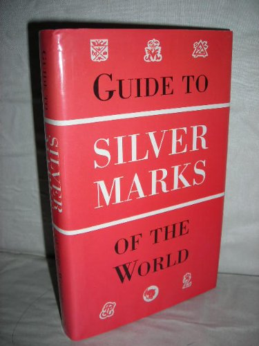 Guide to Silver Marks of the World by Jan Divis