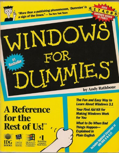 Windows For Dummies: through to Version 3.1 by Andy Rathbone