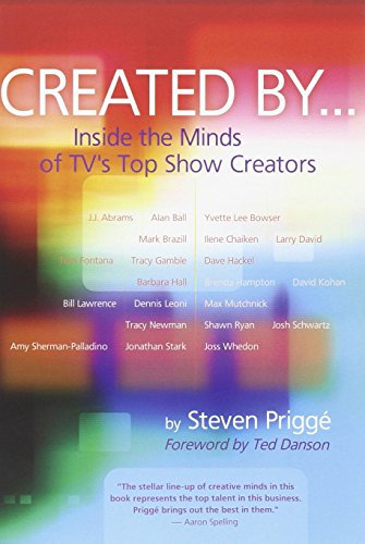 Created By...: Inside the Minds of TVs Top Show Creators