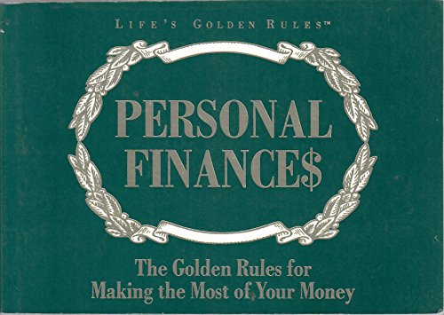 Personal Finances: The Golden Rules for Making the Most of Your Money by Publishing Group General