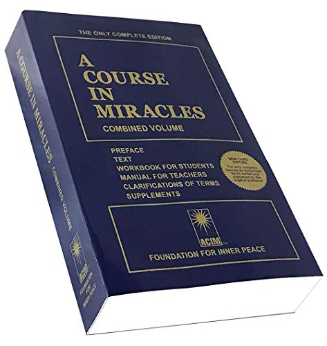 A Course in Miracles: Combined Volume by Foundation for Inner Peace