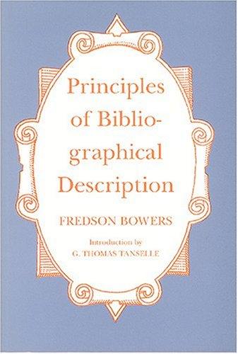 Principles of Bibliographic Description by G. Thomas Tanselle