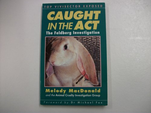 Caught in the Act: Feldberg Investigation by Melody MacDonald