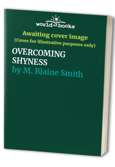 Overcoming Shyness by Blaine Smith