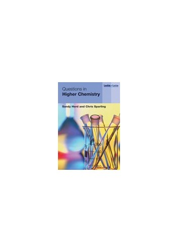Questions in Higher Chemistry by Sandy Herd