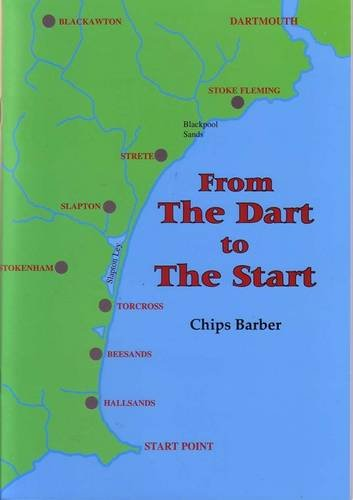 From the Dart to the Start by Chips Barber