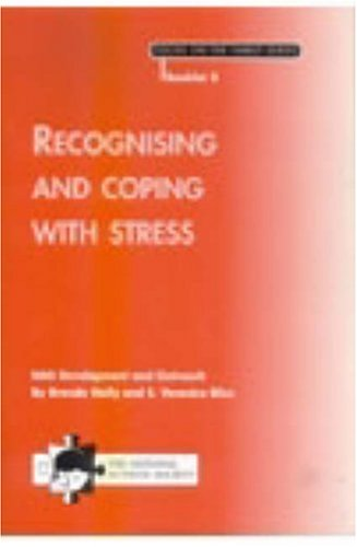 Recognising and Coping with Stress: A Booklet for Families of a Child with a Diagnosis of Autism by Brenda Nally