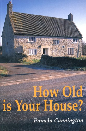 How Old is Your House? by Pamela Cunnington