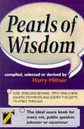 Pearls of Wisdom by Harry Millner