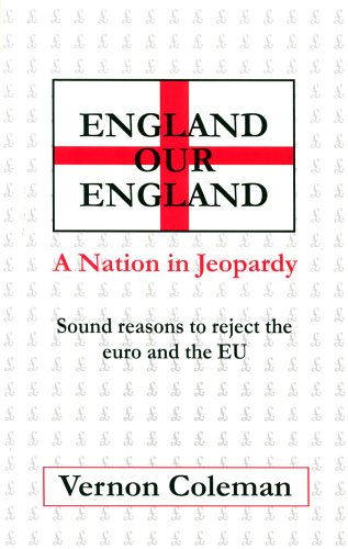 England Our England: A Nation in Jeopardy by Vernon Coleman