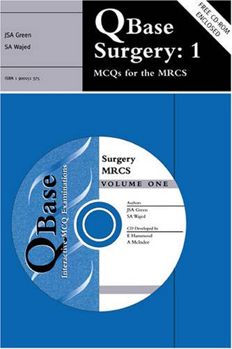 QBase Surgery: Volume 1, MCQs for the MRCS by J. S. A. Green