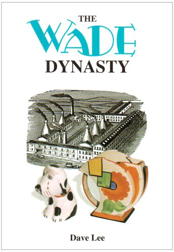 Wade Dynasty by Dave Lee