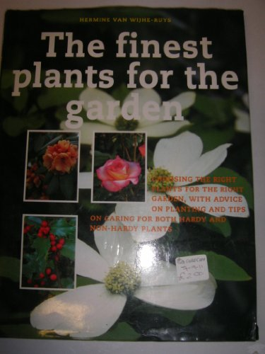 The Finest Plants for the Garden by