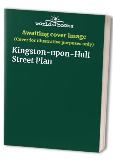 Kingston-upon-Hull Street Plan by