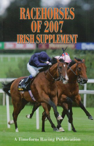"""Racehorses of 2007: A Timeform Racing Publication by """"Timeform"""""""