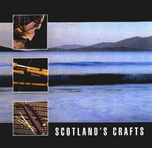 Scotland's Crafts by Louise Butler