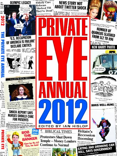 Private Eye Annual 2012 (Annuals) by Ian Hislop
