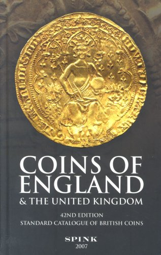 Coins of England and the United Kingdom: Standard Catalogue of British Coins by Spink