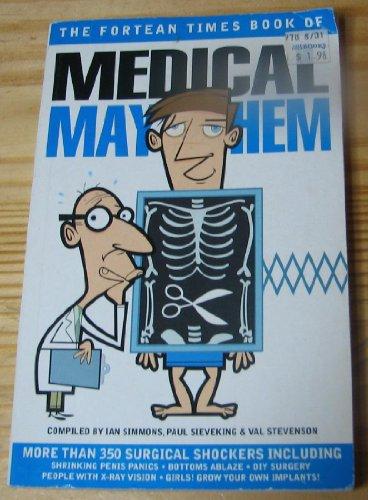 """Fortean Times"" Book of Medical Mayhem by Paul Sieveking"