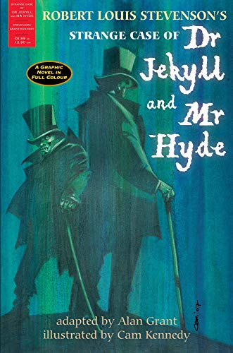 The Strange Case of Dr Jekyll and Mr Hyde: A Graphic Novel in Full Colour by Robert Louis Stevenson
