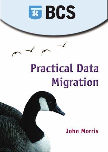 Practical Data Migration by John Morris