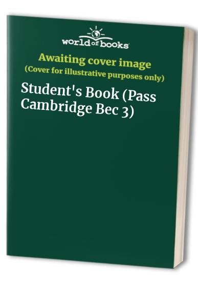 Pass Cambridge Bec 3: Student's Book by