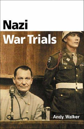 Nazi War Trials by Andrew Walker