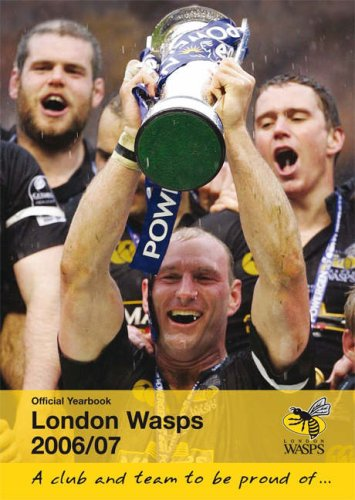 London Wasps Official Yearbook: 2006/07 by Sam Taylor