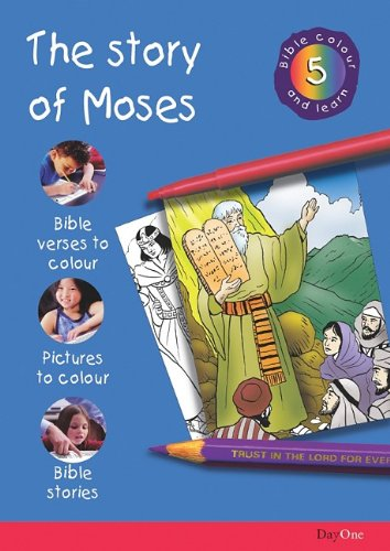 Bible Colour and Learn: 5 Moses by