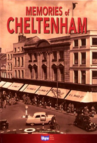 Memories of Cheltenham by