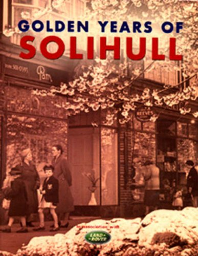 Golden Years of Solihull by