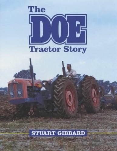The Doe Tractor Story by Stuart Gibbard