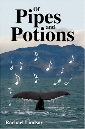 Of Pipes and Potions by Rachael Lindsay