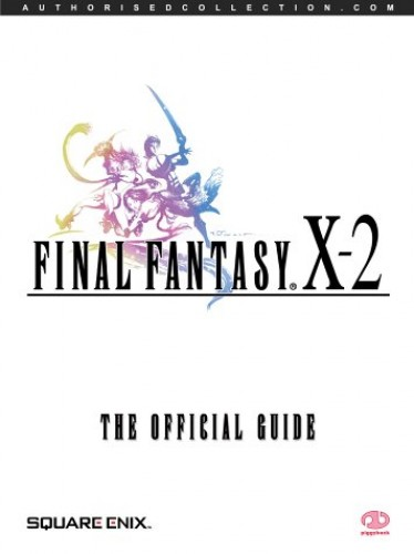 Final Fantasy X-2: The Official Guide by