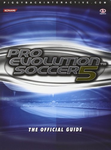 Pro Evolution Soccer 5: The Official Guide: v. 5 by James Price, QC