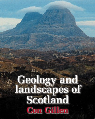 Geology and Landscapes of Scotland by Con Gillen