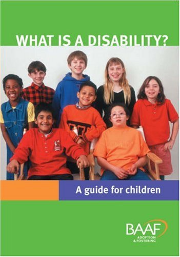 What is a Disability?: A Guide for Children by Hedi Argent