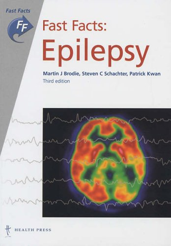 Fast Facts: Epilepsy by Martin Brodie