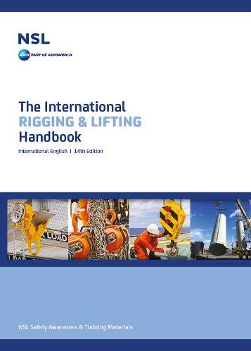 The International Rigging and Lifting Handbook: 2010 by North Sea Lifting
